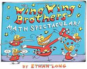Cover art for THE WING WING BROTHERS MATH SPECTACULAR!