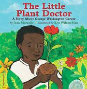 THE LITTLE PLANT DOCTOR by Jean Marzollo