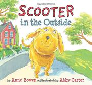SCOOTER IN THE OUTSIDE by Anne Bowen