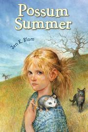 POSSUM SUMMER by Jen K. Blom