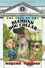 THE CASE OF THE DIAMOND DOG COLLAR by Martha Freeman