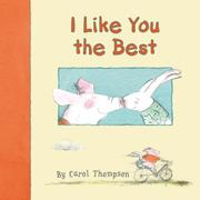 I LIKE YOU THE BEST by Carol Thompson