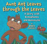 Cover art for AUNT ANT LEAVES THROUGH THE LEAVES