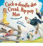 Book Cover for COCK-A-DOODLE DOO, CREAK, POP-POP, MOO