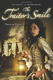 THE TRAITOR'S SMILE by Patricia Elliott