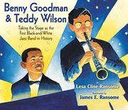 BENNY GOODMAN AND TEDDY WILSON by Lesa Cline-Ransome