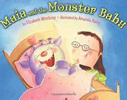 MAIA AND THE MONSTER BABY by Elizabeth Winthrop