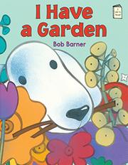 I HAVE A GARDEN by Bob Barner