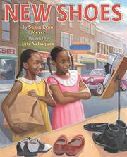 NEW SHOES by Susan Lynn Meyer