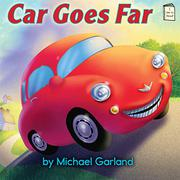 CAR GOES FAR by Michael Garland