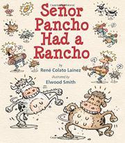 SEÑOR PANCHO HAD A RANCHO by René Colato Laínez