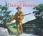 A PICTURE BOOK OF DANIEL BOONE  by David A. Adler