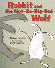 Cover art for RABBIT AND THE NOT-SO-BIG-BAD WOLF