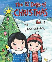 THE TWELVE DAYS OF CHRISTMAS by Jane Cabrera