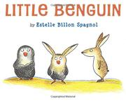 LITTLE BENGUIN by Estelle Billon Spagnol