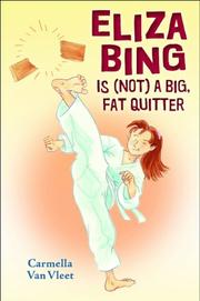 ELIZA BING IS (NOT) A BIG, FAT QUITTER by Carmella Van Vleet