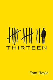 THIRTEEN by Tom Hoyle