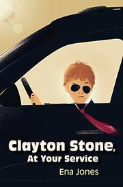 CLAYTON STONE, AT YOUR SERVICE by Ena Jones