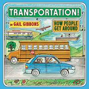 TRANSPORTATION by Gail Gibbons
