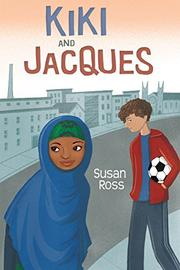 KIKI AND JACQUES by Susan Ross