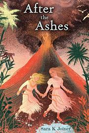AFTER THE ASHES by Sara K. Joiner