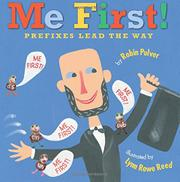 ME FIRST! by Robin Pulver