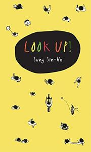 LOOK UP! by Jin-Ho Jung