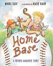 HOME BASE by Nikki Tate
