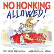 NO HONKING ALLOWED by Stephanie Calmenson