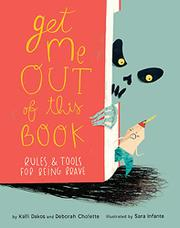 GET ME OUT OF THIS BOOK by Kalli Dakos