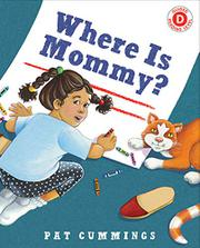 WHERE IS MOMMY? by Pat Cummings