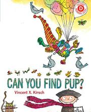 CAN YOU FIND PUP? by Vincent X. Kirsch