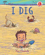 I DIG by Joe Cepeda