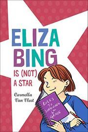 ELIZA BING IS (NOT) A STAR by Carmella Van Vleet