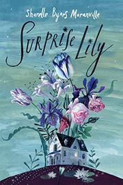 SURPRISE LILY by Sharelle Byars Moranville