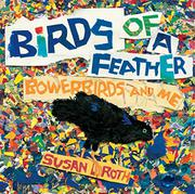 BIRDS OF A FEATHER by Susan L. Roth