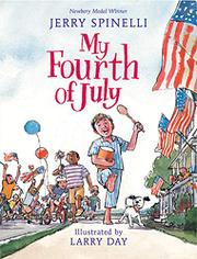 MY FOURTH OF JULY by Jerry Spinelli