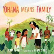 'OHANA MEANS FAMILY by Ilima Loomis