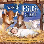 WHERE JESUS SLEPT by Norma Lewis