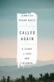 CALLED AGAIN by Jennifer Pharr Davis