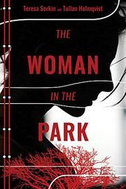 THE WOMAN IN THE PARK by Teresa  Sorkin