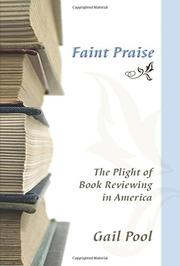 FAINT PRAISE by Gail Pool