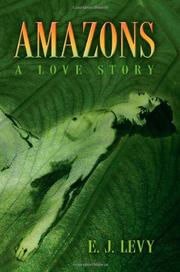 AMAZONS by E.J. Levy