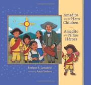 AMADITO AND THE HERO CHILDREN by Enrique R. Lamadrid