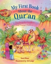 MY FIRST BOOK ABOUT THE QUR'AN by Sara Khan