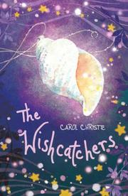 THE WISHCATCHERS by Carol Christie