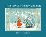 Book Cover for THE STORY OF THE SNOW CHILDREN