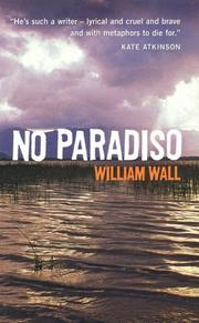 NO PARADISO by William Wall