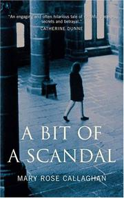 A BIT OF A SCANDAL by Mary Rose Callaghan