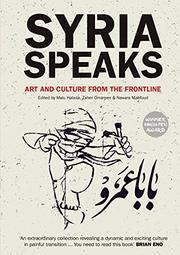 SYRIA SPEAKS by Malu Halasa
